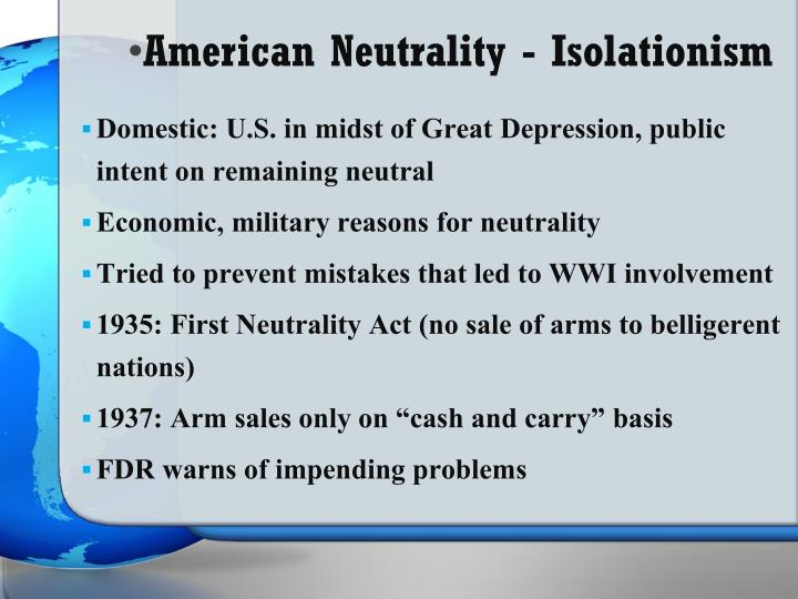 American Neutrality - Isolationism