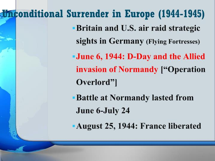 Unconditional Surrender in Europe (1944-1945)