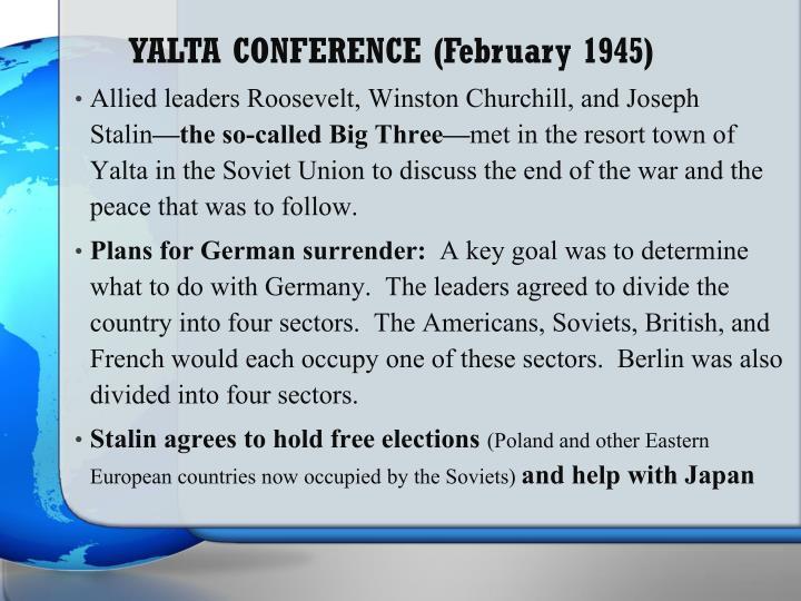 YALTA CONFERENCE (February 1945)