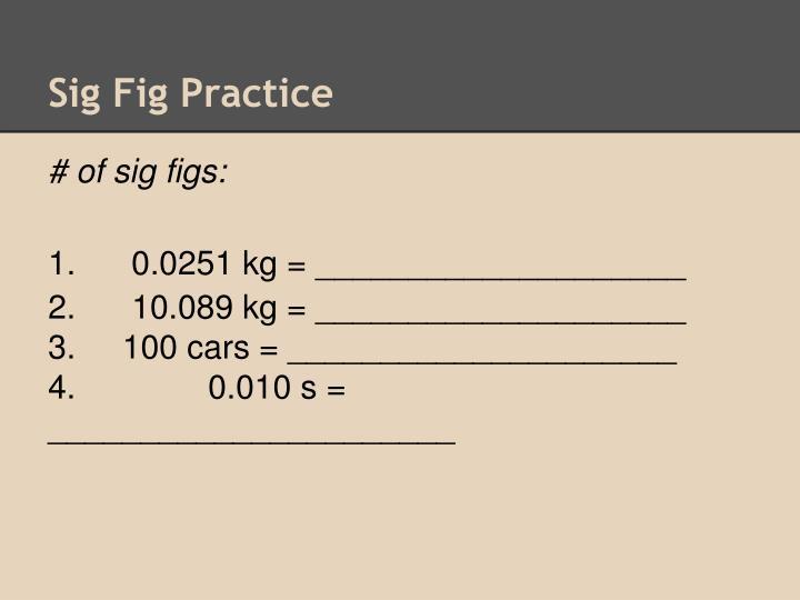 Sig Fig Practice