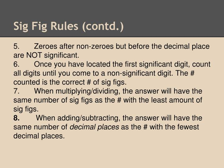 Sig Fig Rules (contd.)