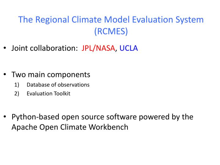 The Regional Climate Model Evaluation System (RCMES)