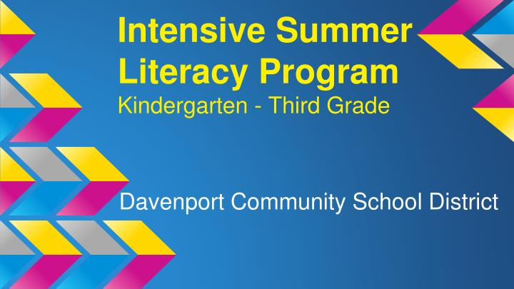 Intensive Summer Literacy Program