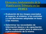 elementos fundamentales de la planificaci n tributaria en las pymes1