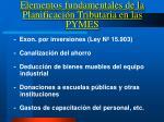 elementos fundamentales de la planificaci n tributaria en las pymes3