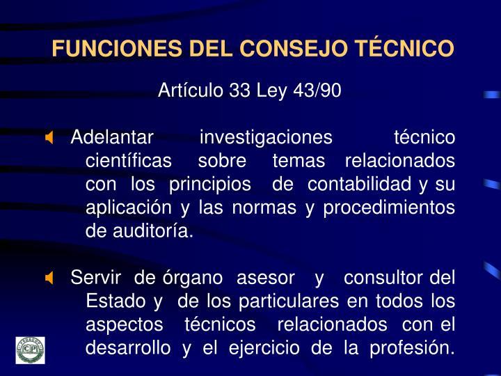 FUNCIONES DEL CONSEJO TÉCNICO