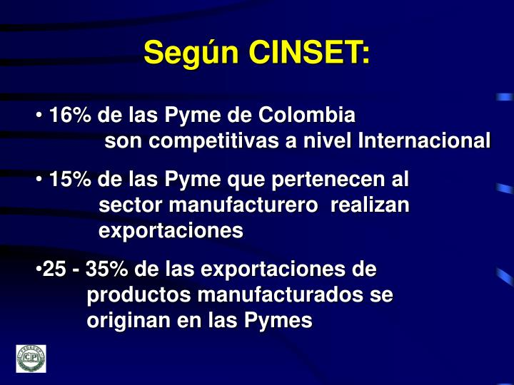 Según CINSET: