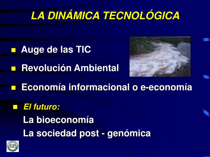 LA DINÁMICA TECNOLÓGICA
