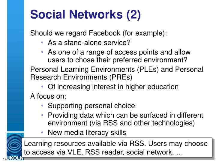 Social Networks (2)