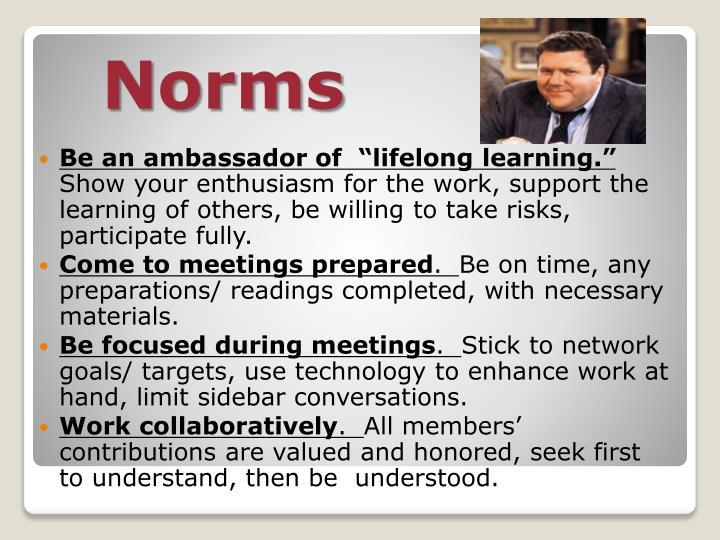 "Be an ambassador of  ""lifelong learning."""