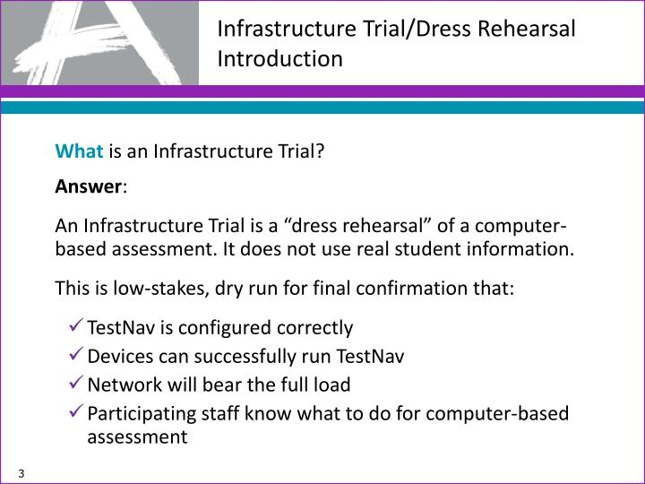 Infrastructure trial dress rehearsal introduction