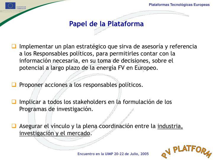 Papel de la Plataforma