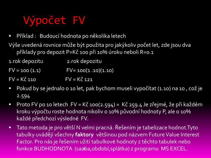 Výpočet FV