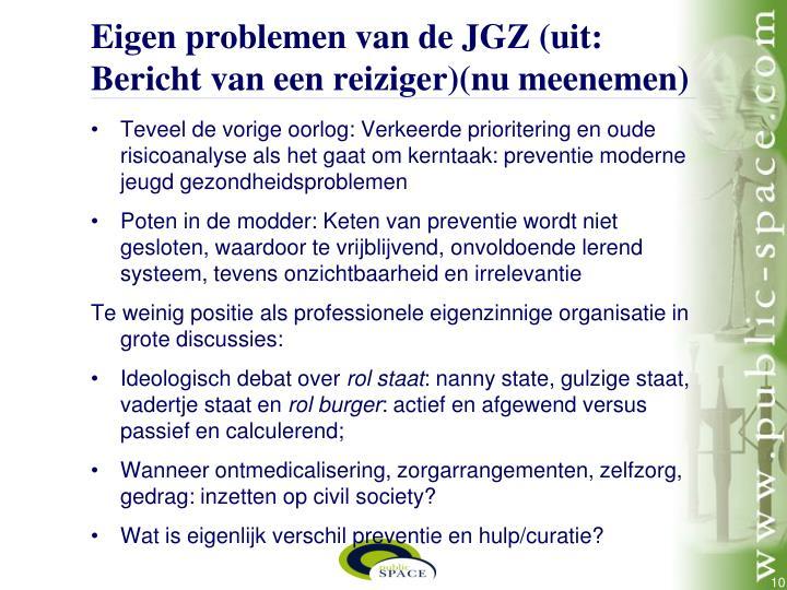 Eigen problemen van de JGZ (uit: Bericht van een reiziger)(nu meenemen)