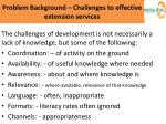 problem background challenges to effective extension services