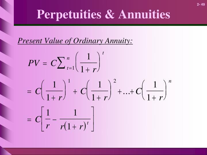 Perpetuities & Annuities