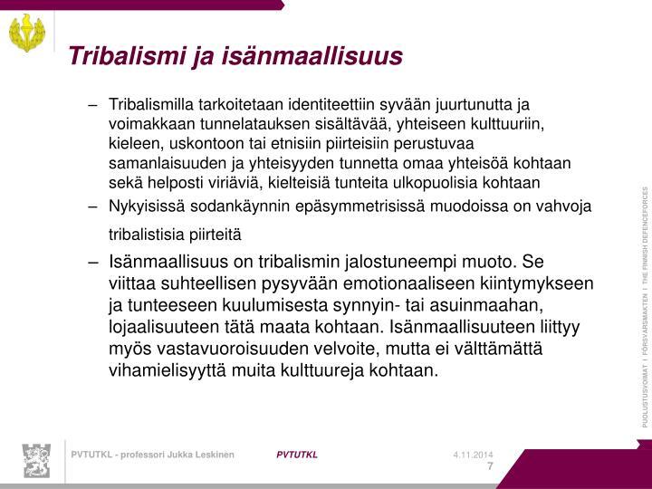 Tribalismi ja isänmaallisuus