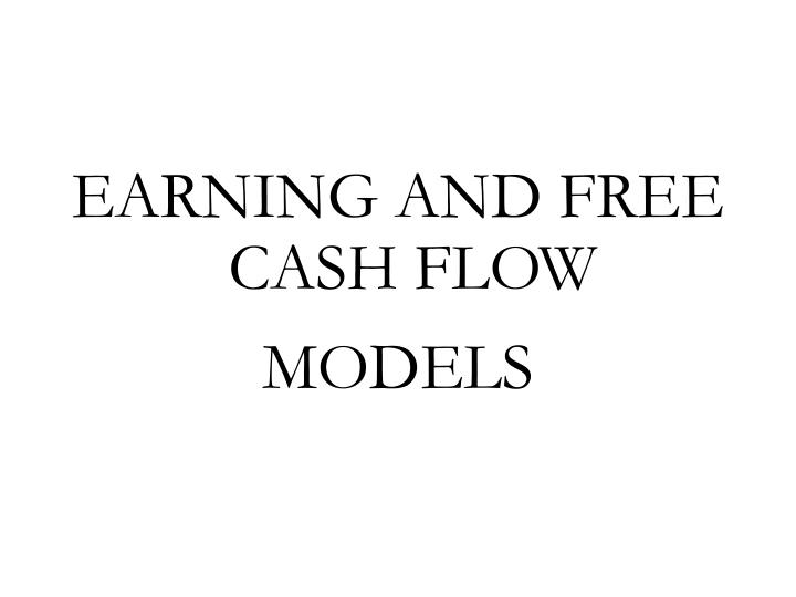 EARNING AND FREE CASH FLOW