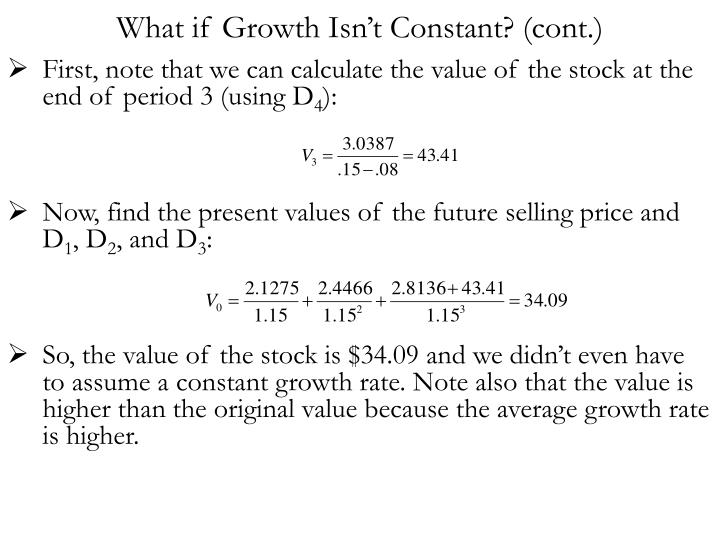 What if Growth Isn't Constant? (cont.)