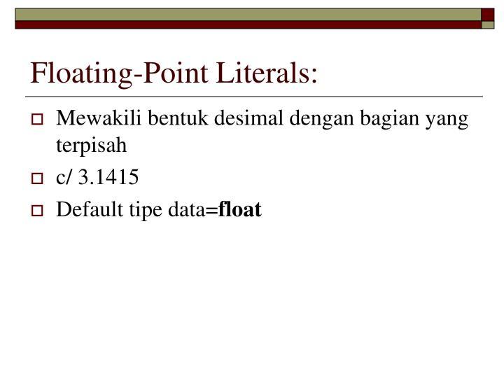 Floating-Point Literals:
