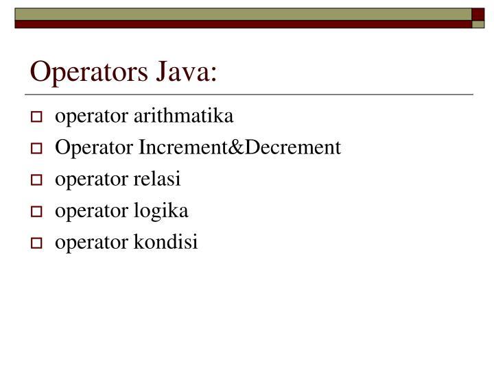 Operators Java: