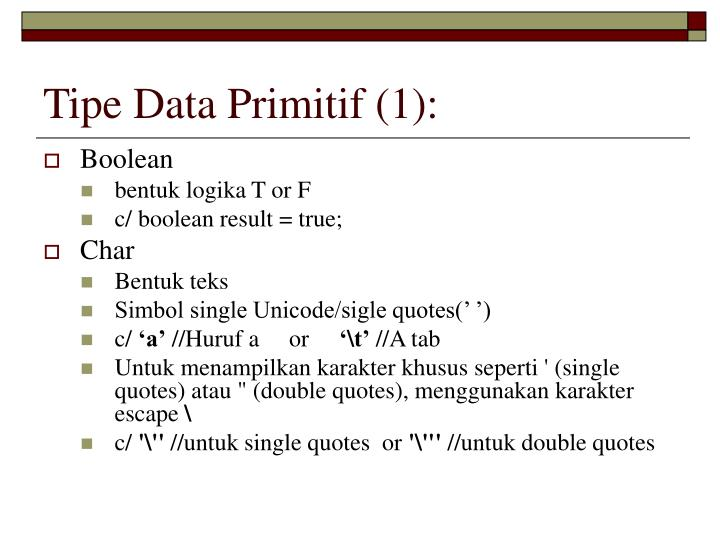 Tipe Data Primitif (1):
