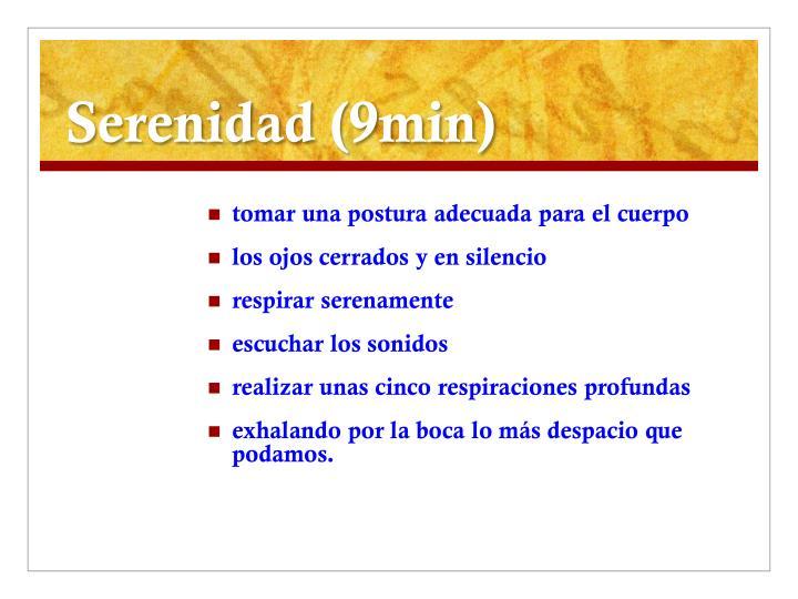 Serenidad (9min)