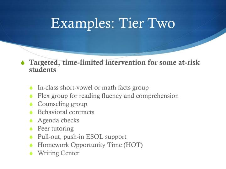 Examples: Tier Two