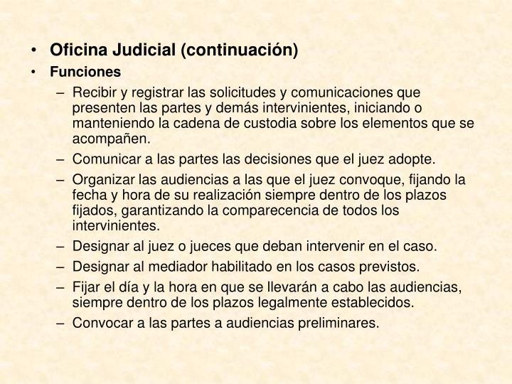 Oficina Judicial (continuación)