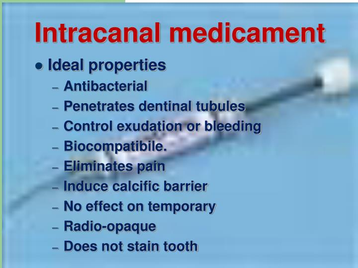 Intracanal