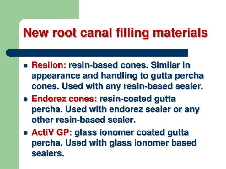 New root canal filling materials