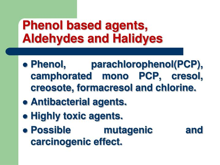 Phenol based agents,