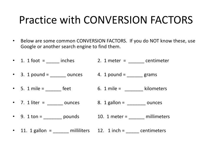 Practice with CONVERSION FACTORS