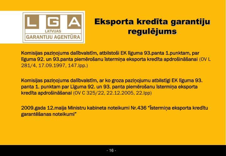 Eksporta kredīta garantiju regulējums