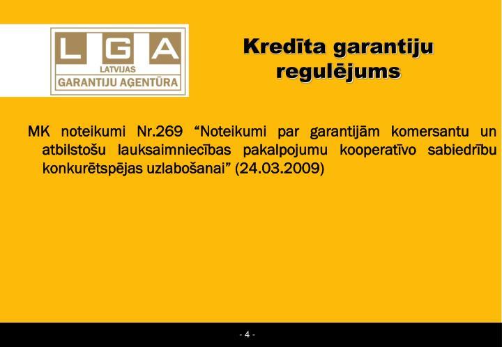 Kredīta garantiju regulējums
