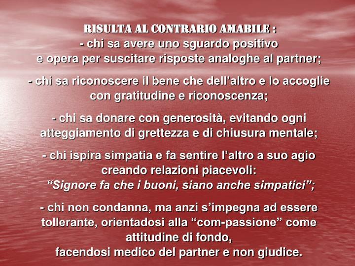 RISULTA AL CONTRARIO AMABILE :