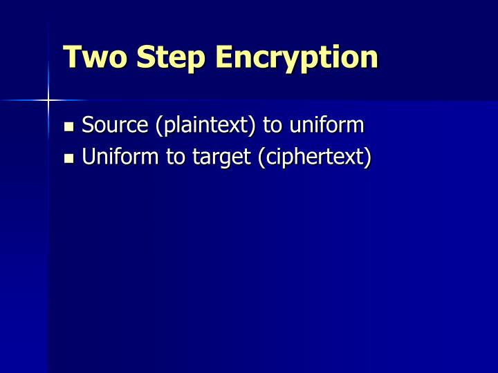 Two Step Encryption