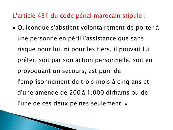 L'article 431 du code pénal marocain stipule