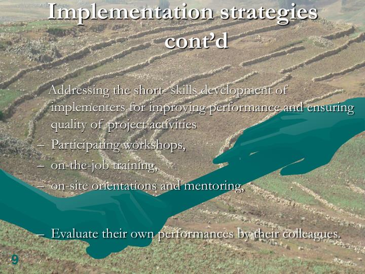 Implementation strategies cont'd