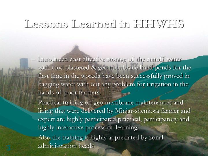 Lessons Learned in HHWHS