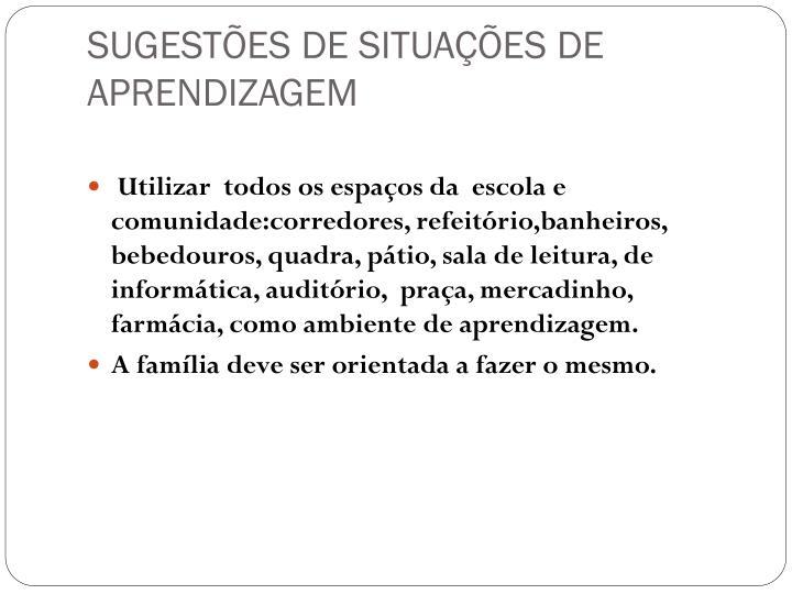 SUGESTÕES DE SITUAÇÕES DE APRENDIZAGEM