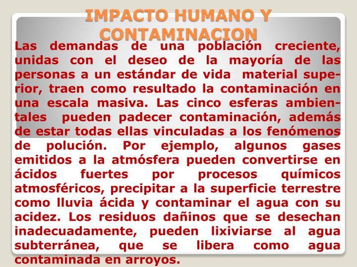 IMPACTO HUMANO Y CONTAMINACION