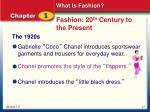 fashion 20 th century to the present1
