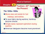 fashion 20 th century to the present2