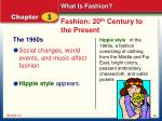 fashion 20 th century to the present4