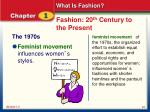fashion 20 th century to the present7