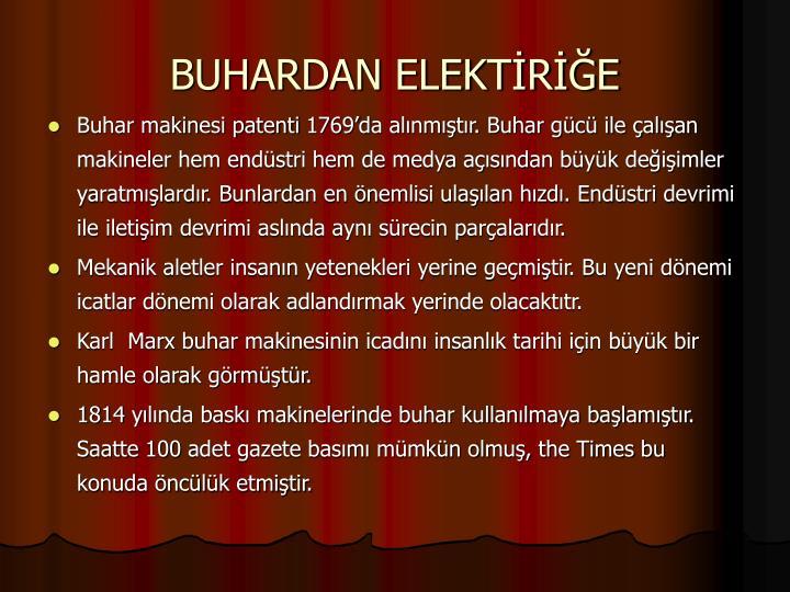 BUHARDAN ELEKTİRİĞE