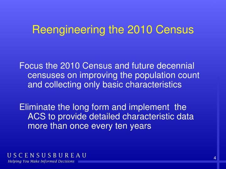 Reengineering the 2010 Census