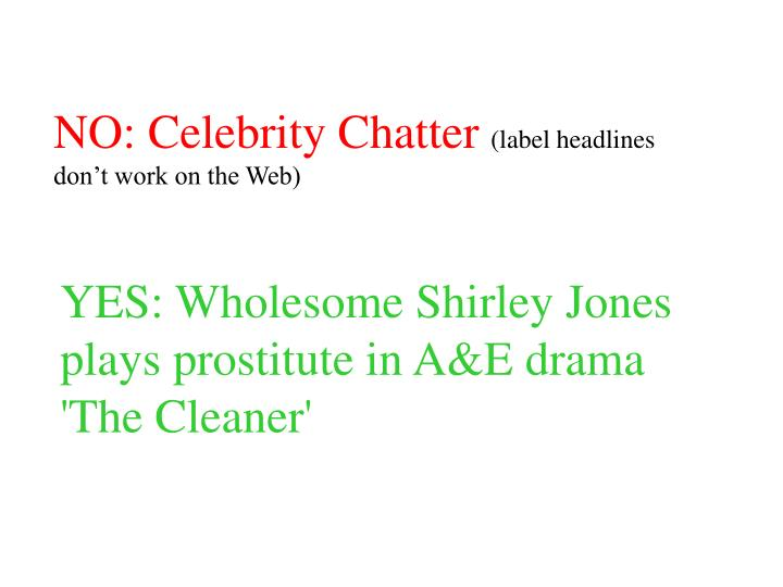 NO: Celebrity Chatter
