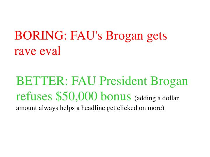 BORING: FAU's Brogan gets rave eval